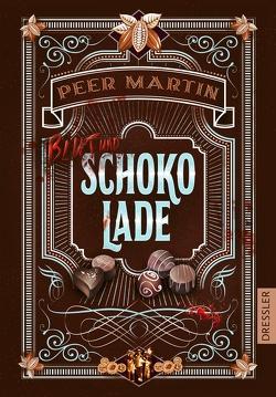 Blut und Schokolade von Martin,  Peer