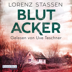 Blutacker von Stassen,  Lorenz, Teschner,  Uve
