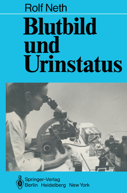 Blutbild und Urinstatus von Neth,  R.D.