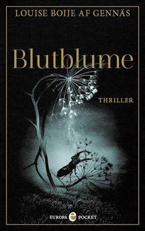 Blutblume von Boije af Gennäs,  Louise, Brauns,  Ulrike