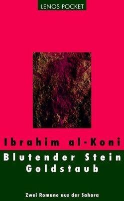 Blutender Stein / Goldstaub von Fähndrich,  Hartmut, Koni,  Ibrahim al-