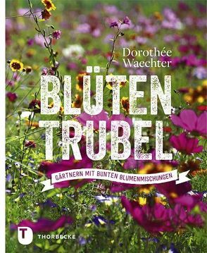 Blütentrubel von Waechter,  Dorothée
