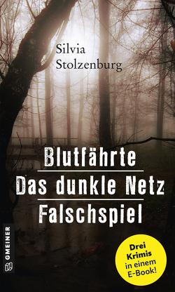 Blutfährte – Das dunkle Netz – Falschspiel von Stolzenburg,  Silvia
