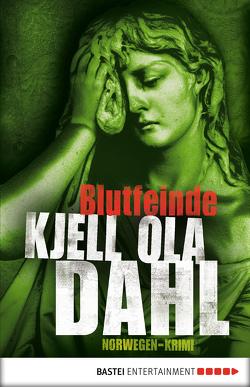 Blutfeinde von Dahl,  Kjell Ola, Hartmann-Sonnenburg,  Kerstin