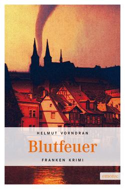 Blutfeuer von Vorndran,  Helmut