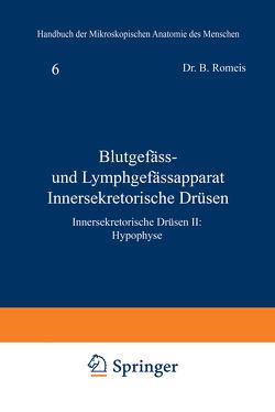 Blutgefäss- und Lymphgefässapparat Innersekretorische Drüsen von Romeis,  B.