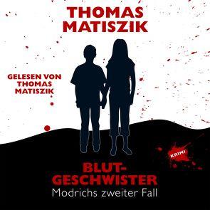 Blutgeschwister von Matiszik,  Thomas