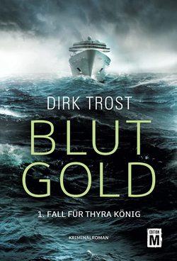 Blutgold von Trost,  Dirk