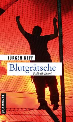 Blutgrätsche von Neff,  Jürgen