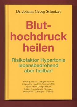 Bluthochdruck heilen von Schnitzer,  Johann G