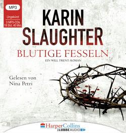 Blutige Fesseln von Kinzel,  Fred, Petri,  Nina, Slaughter,  Karin