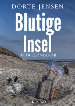 Blutige Insel. Ostfrieslandkrimi von Jensen,  Dörte