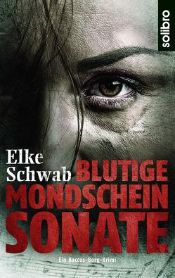 Blutige Mondscheinsonate von Schwab,  Elke, Werner,  Nils A.