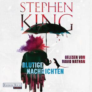 Blutige Nachrichten von King,  Stephen, Nathan,  David