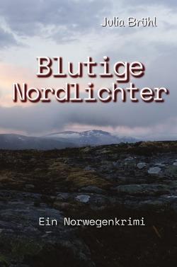 Blutige Nordlichter von Brühl,  Julia Yovanna Susanne