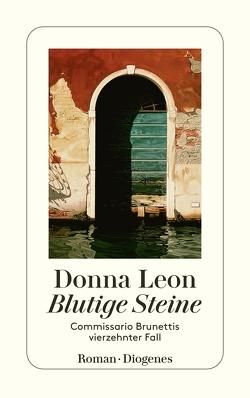 Blutige Steine von Leon,  Donna, Seibicke,  Christa E.