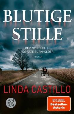Blutige Stille von Augustin,  Helga, Castillo,  Linda
