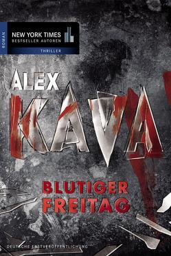 Blutiger Freitag von Kava,  Alex, Suhr,  Constanze