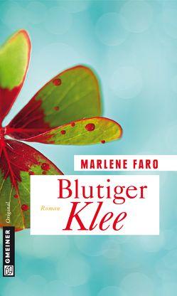 Blutiger Klee von Faro,  Marlene