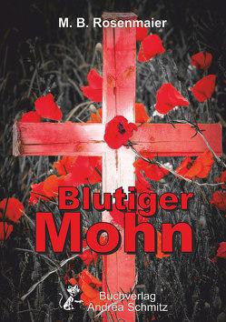 Blutiger Mohn von Rosenmaier,  M.B.