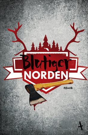 Blutiger Norden von Houtermans,  Sarah