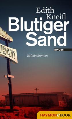 Blutiger Sand von Kneifl,  Edith