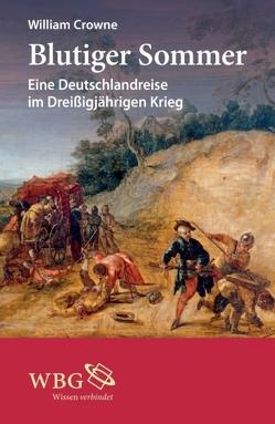 Blutiger Sommer von Crowne,  William, Keil,  Rüdiger, Ritter,  Alexander