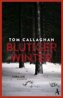 Blutiger Winter von Callaghan,  Tom, Leeb,  Sepp, Lutze,  Kristian