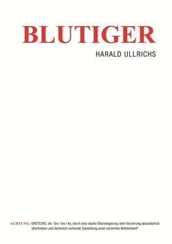 Blutiger von Ullrichs,  Harald