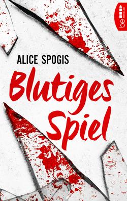 Blutiges Spiel von Spogis,  Alice