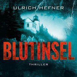 Blutinsel von Hefner,  Ulrich, Holdorf,  Jürgen