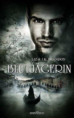 Blutjägerin von Brandon,  Liz und J.K.