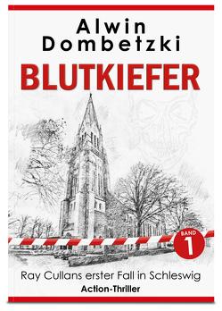 BLUTKIEFER von Dombetzki,  Alwin