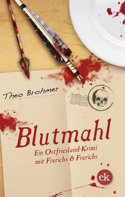 Blutmahl von Brohmer,  Theo