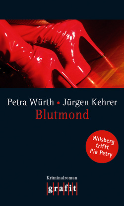Blutmond von Kehrer,  Jürgen, Würth,  Petra