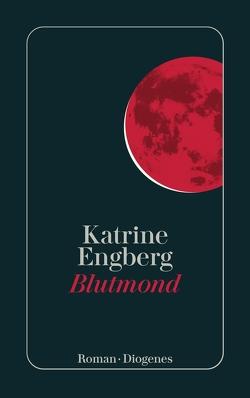 Blutmond von Engberg,  Katrine, Sonnenberg,  Ulrich