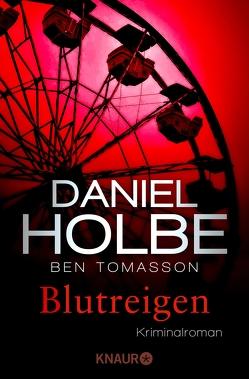 Blutreigen von Holbe,  Daniel, Tomasson,  Ben