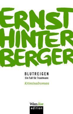 Blutreigen von Hinterberger ,  Ernst