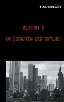 Blutrot II von Burmeister,  Klaus