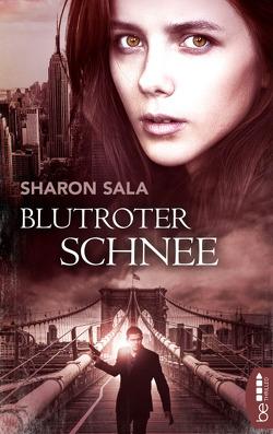 Blutroter Schnee von Luxx,  Emma, Nolden,  Rainer, Sala,  Sharon