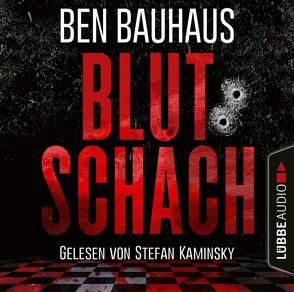 Blutschach von Bauhaus,  Ben, Kaminsky,  Stefan