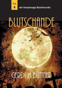 Blutschande von Büttner,  Gerdi M.