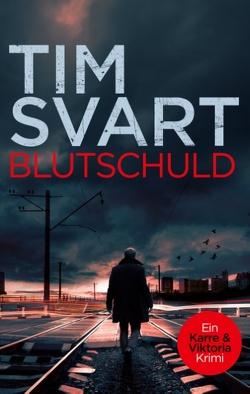 Blutschuld von Svart,  Tim