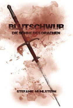 Blutschwur von Mühlsteph,  Stefanie