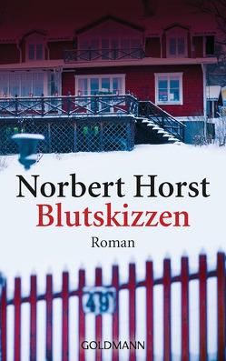 Blutskizzen von Horst,  Norbert