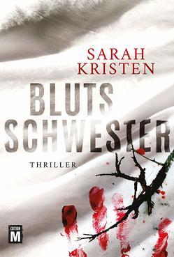 Blutsschwester von Kristen,  Sarah
