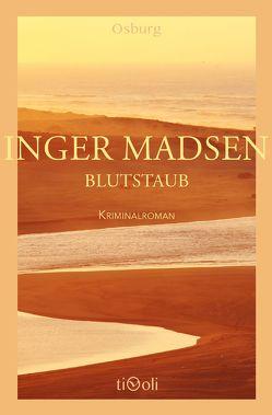 Blutstaub von Madsen,  Inger, Vesper,  Kirsten