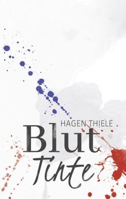 Bluttinte von Thiele,  Hagen