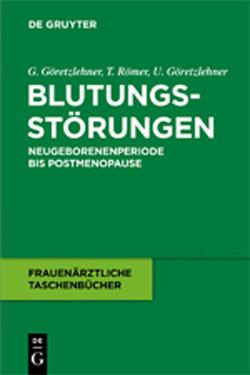 Blutungsstörungen von Göretzlehner,  Gunther, Göretzlehner,  Ulf, Römer,  Thomas