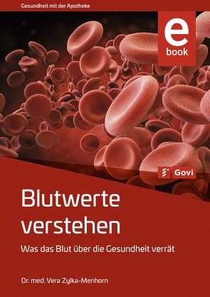 Blutwerte verstehen von Zylka-Menhorn,  Vera